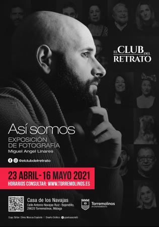 """EXPOSICIÓN FOTOGRÁFICA """"EL CLUB DEL RETRATO"""" - MIGUEL ÁNGEL LINARES"""