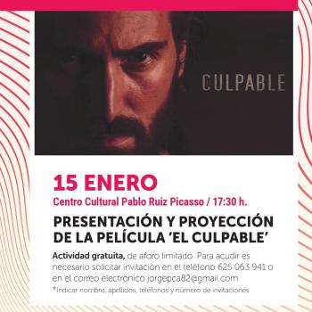El Centro Cultural de Torremolinos acoge este viernes la presentación de la película 'El Culpable'
